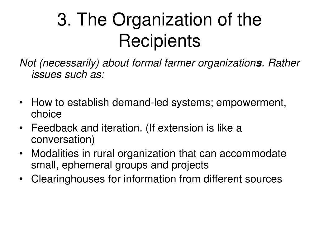 3. The Organization of the Recipients