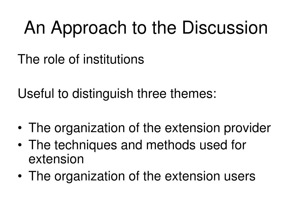 An Approach to the Discussion