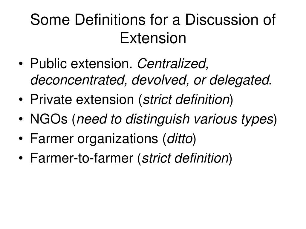 Some Definitions for a Discussion of Extension
