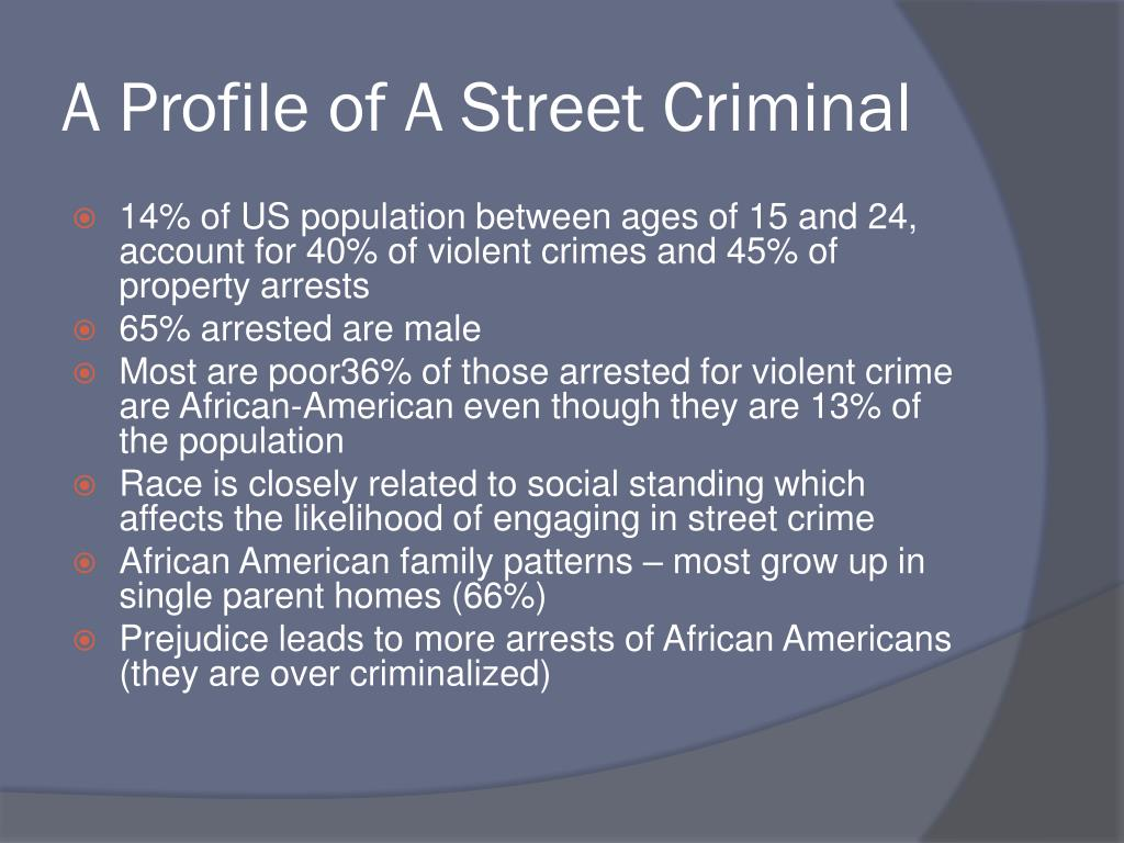 A Profile of A Street Criminal