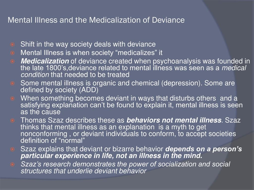 Mental Illness and the Medicalization of Deviance