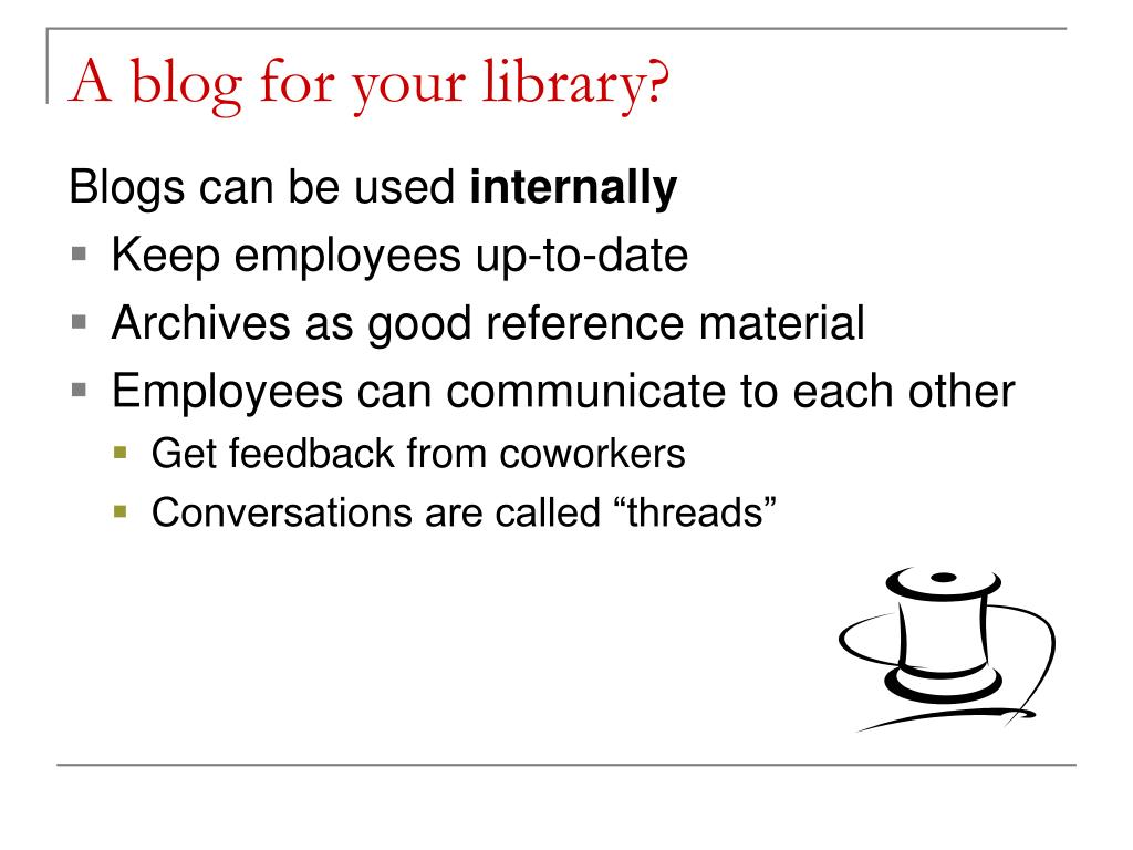 A blog for your library?