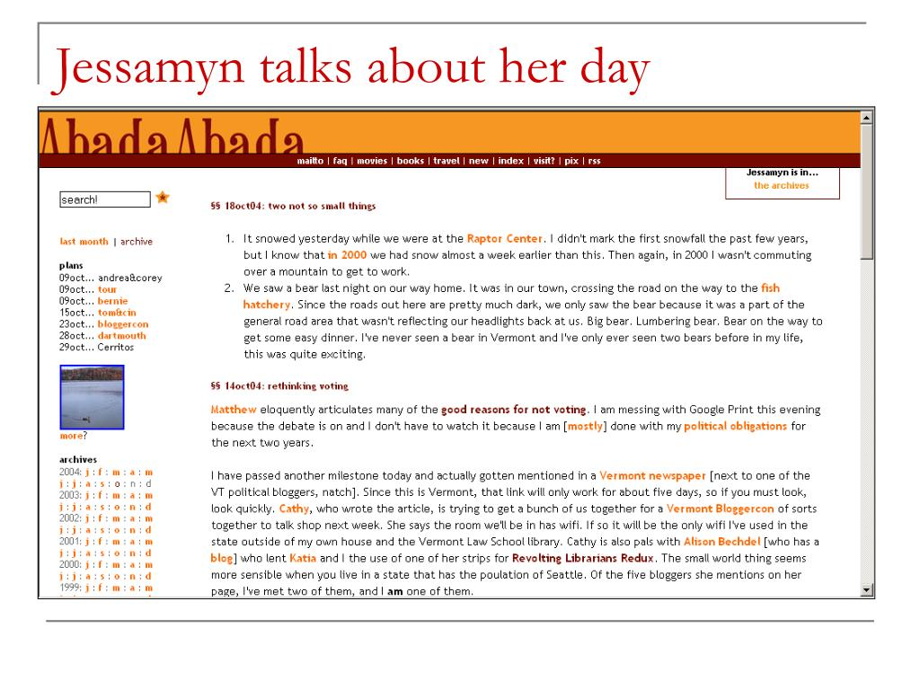 Jessamyn talks about her day