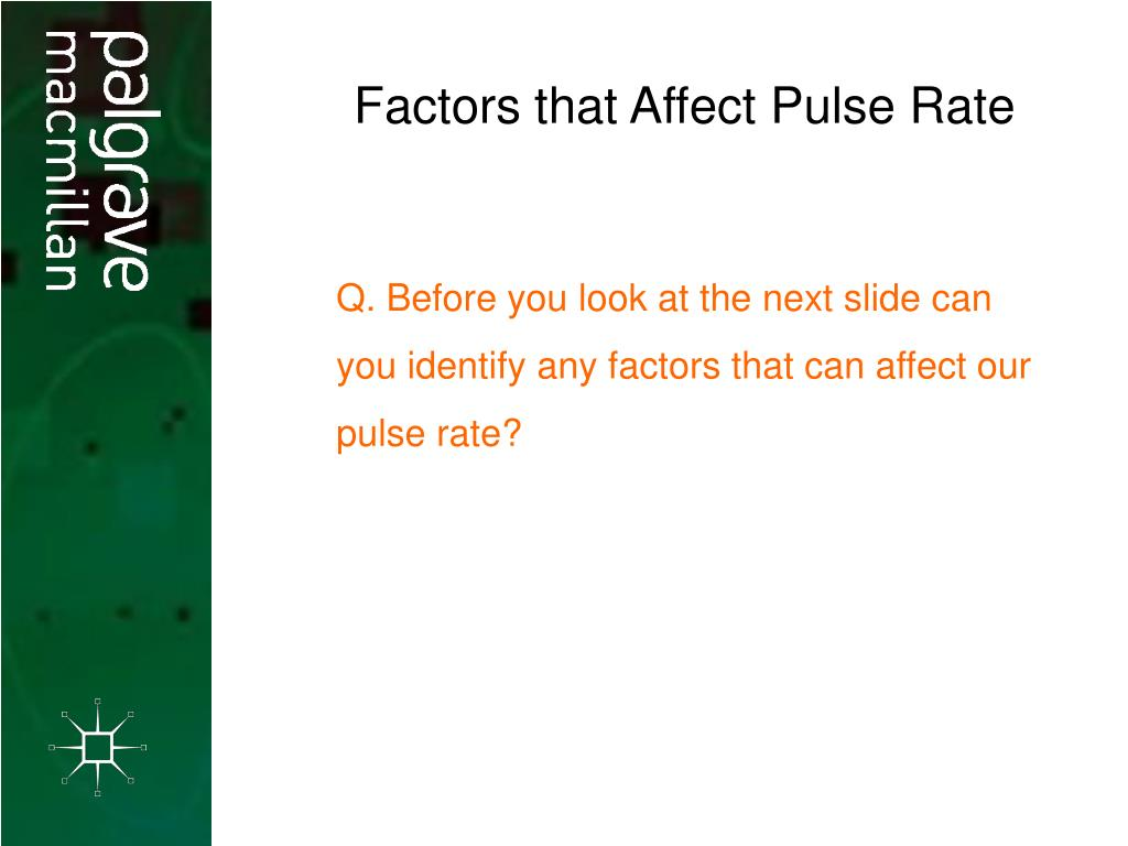 factor affecting pulse rate essay Ib biology factors affecting heart rate by yohann fernandes ib biology factors affecting heart rate by yohann fernandes design research question is there a.