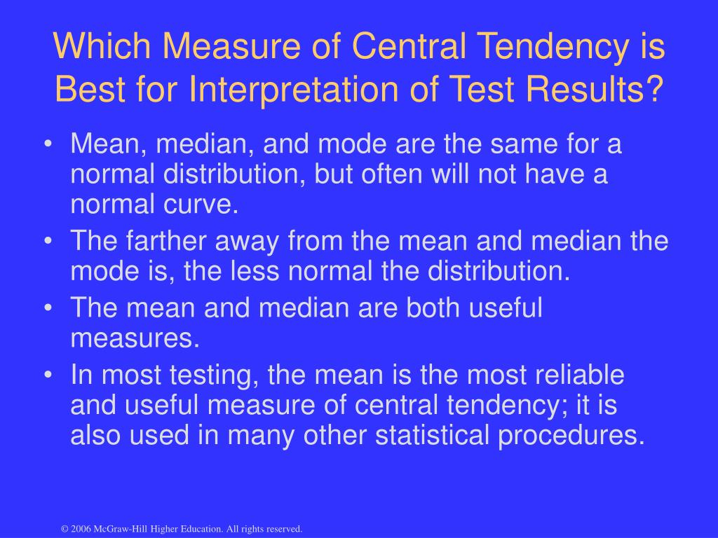 Which Measure of Central Tendency is Best for Interpretation of Test Results?