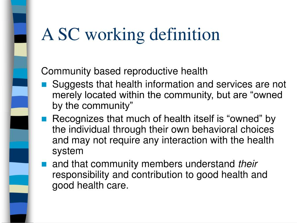 A SC working definition