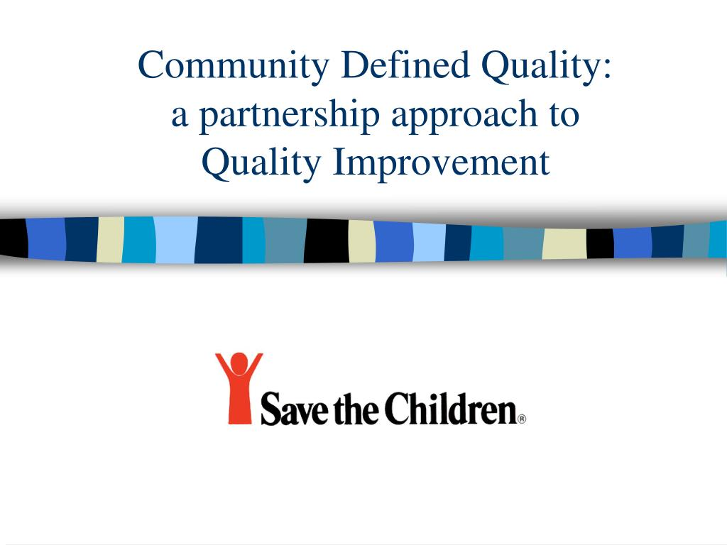 Community Defined Quality: