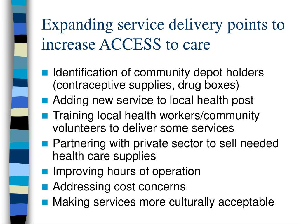 Expanding service delivery points to increase ACCESS to care