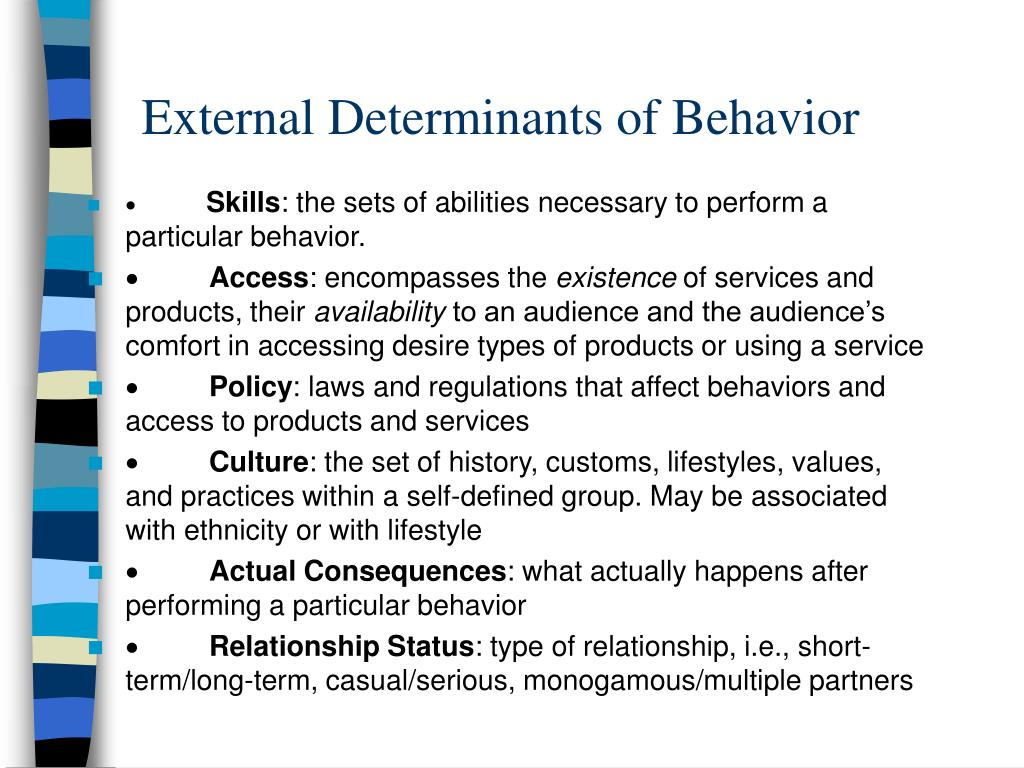 External Determinants of Behavior