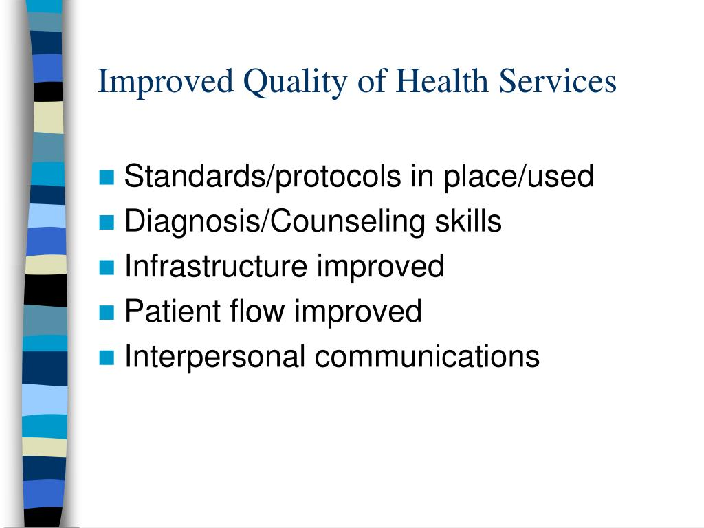 Improved Quality of Health Services