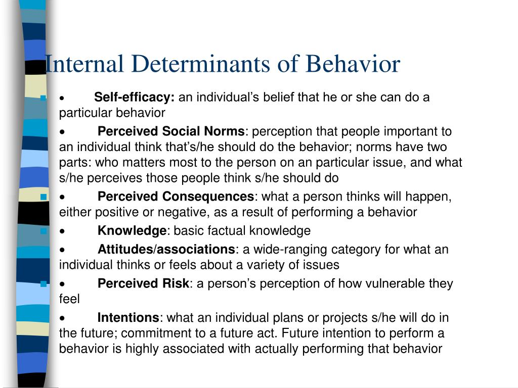 Internal Determinants of Behavior