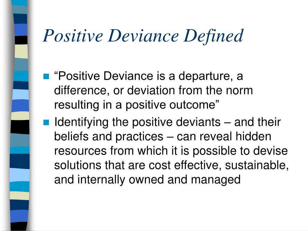 Positive Deviance Defined