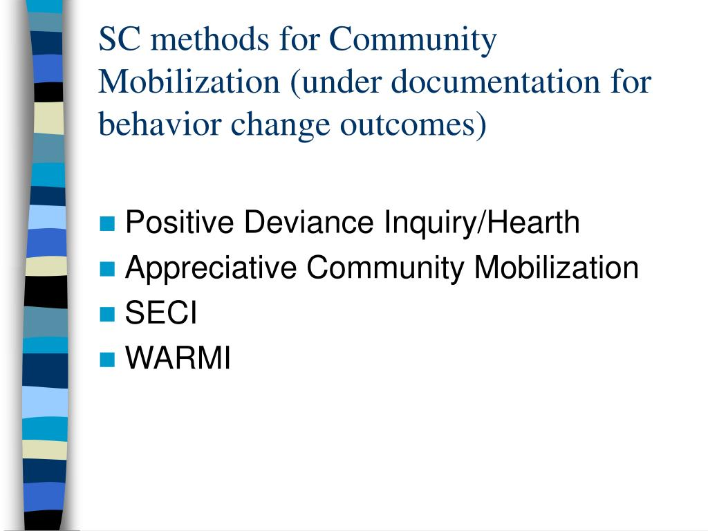 SC methods for Community Mobilization (under documentation for behavior change outcomes)