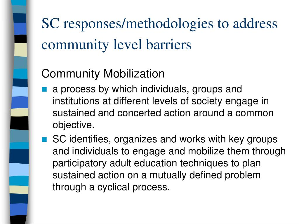 SC responses/methodologies to address community level barriers