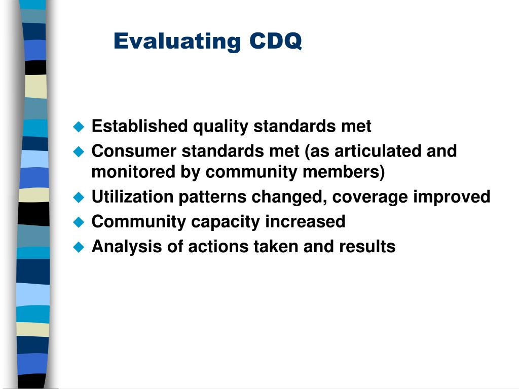 Evaluating CDQ