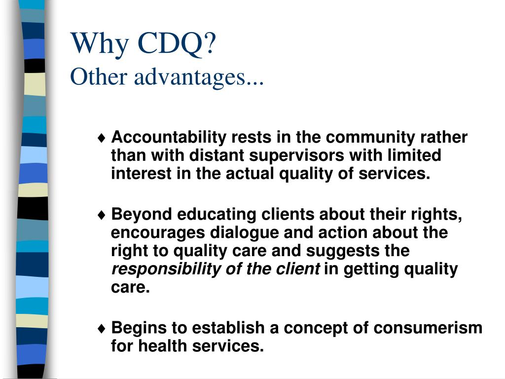 Why CDQ?