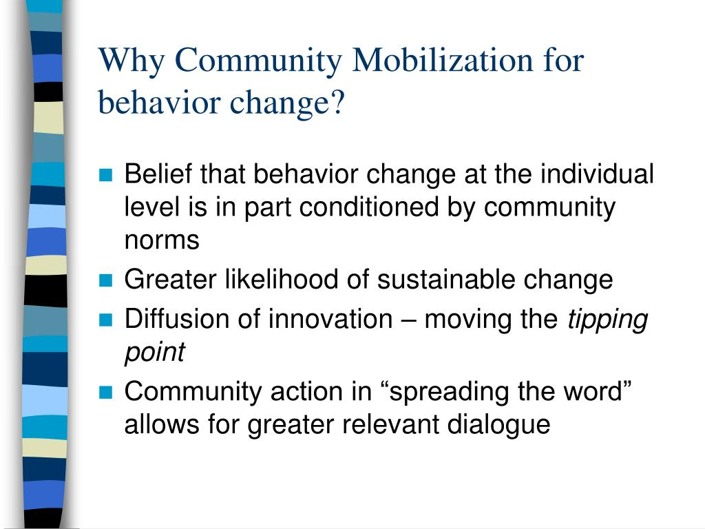 Why Community Mobilization for behavior change?