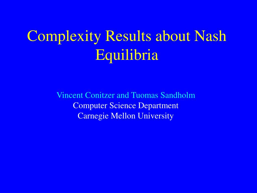 Complexity Results about Nash Equilibria