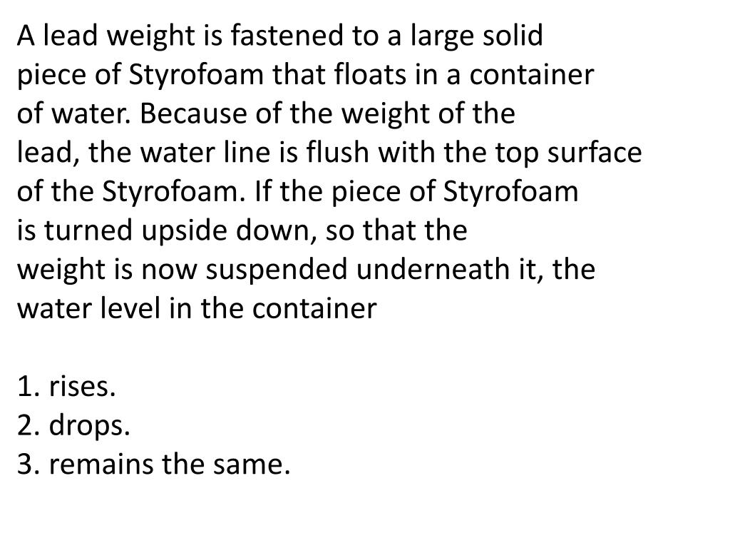 A lead weight is fastened to a large solid