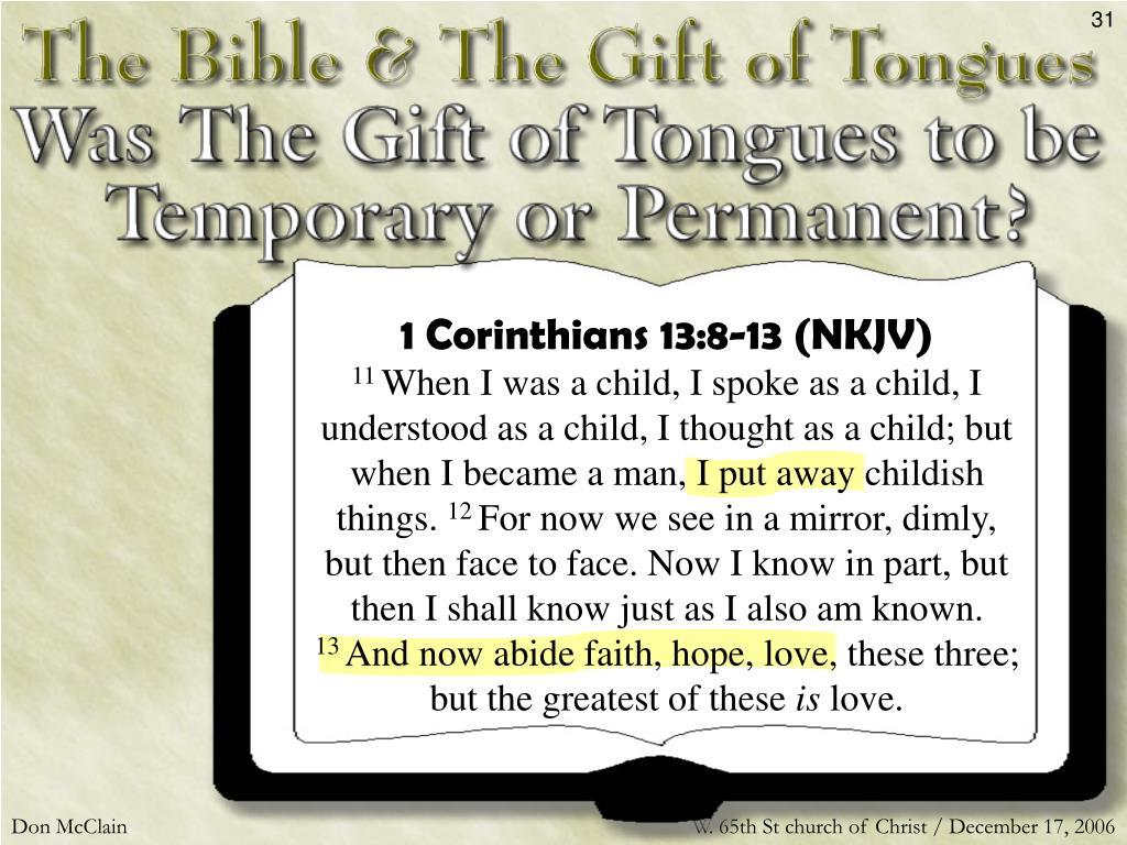 1 Corinthians 13:8-13 (NKJV)