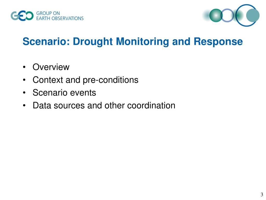 Scenario: Drought Monitoring and Response