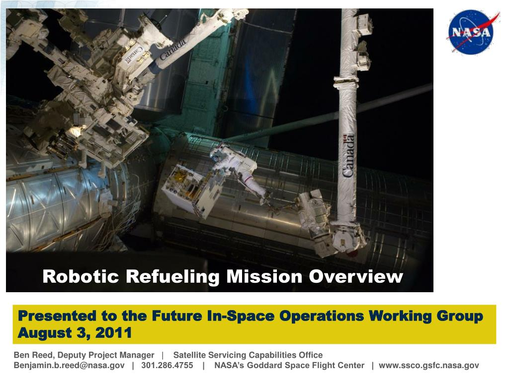 Robotic Refueling Mission Overview