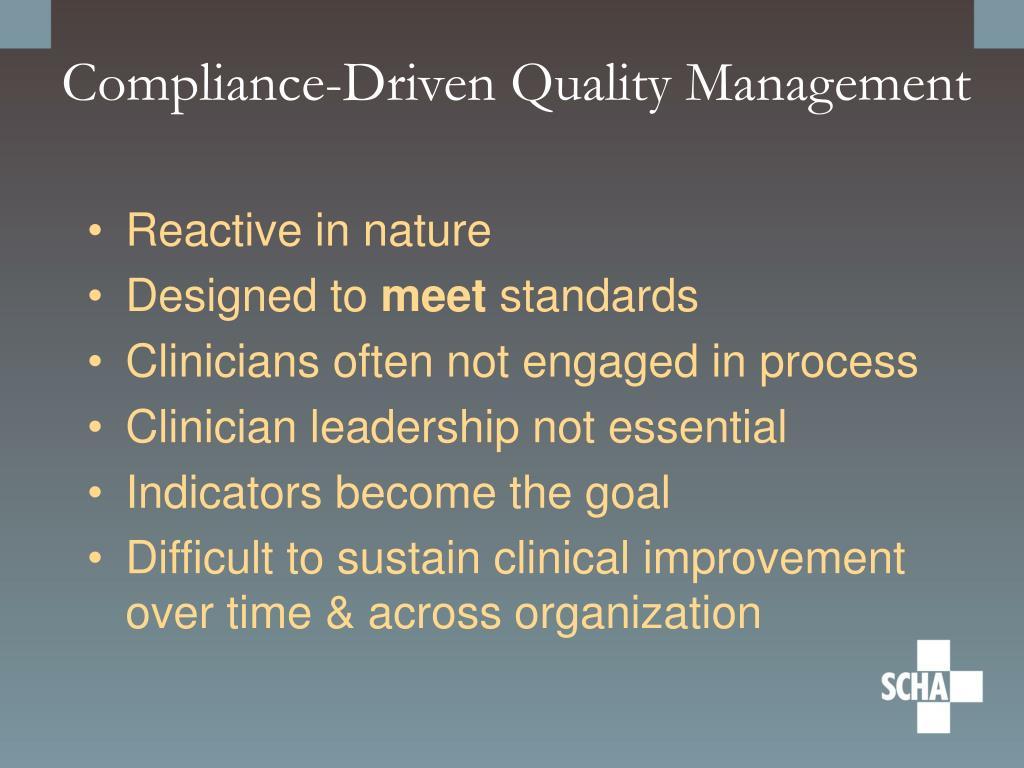 Compliance-Driven Quality Management