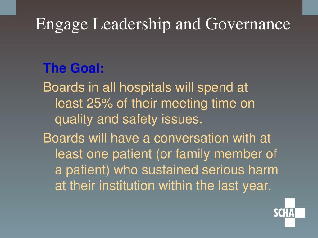 Engage Leadership and Governance