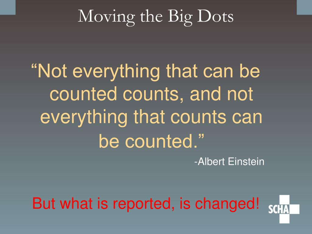 Moving the Big Dots