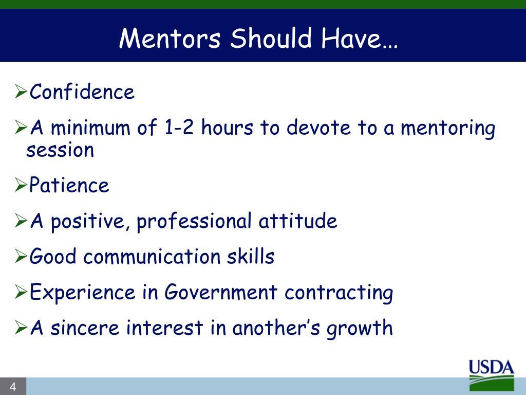 Mentors Should Have…