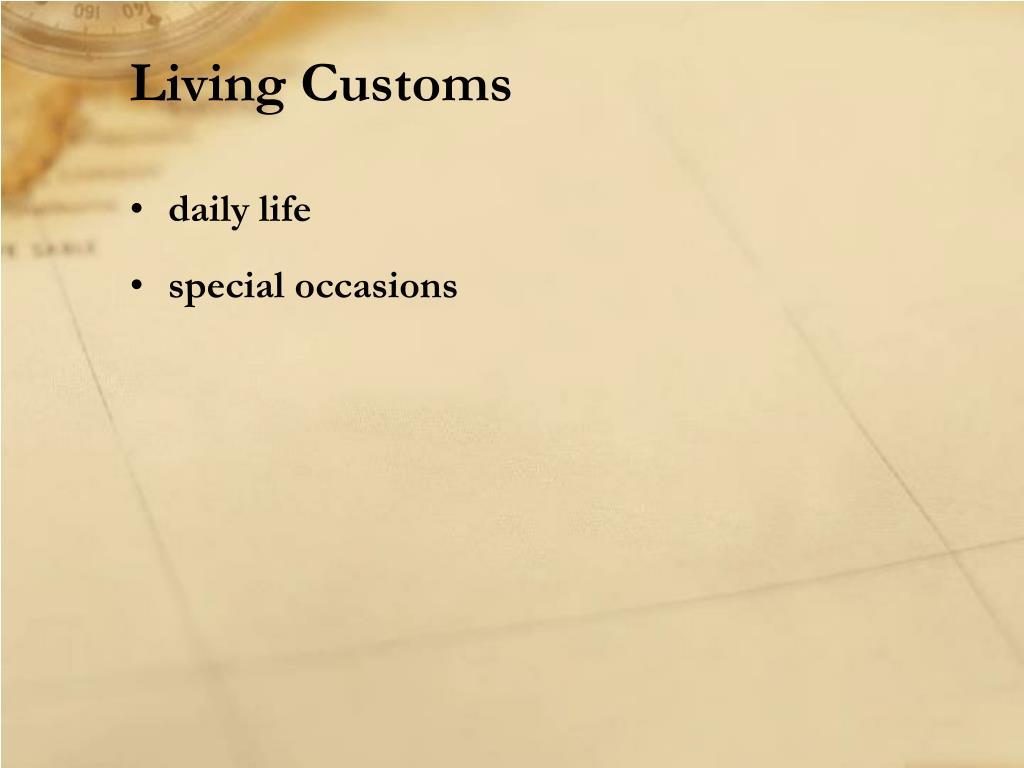 Living Customs
