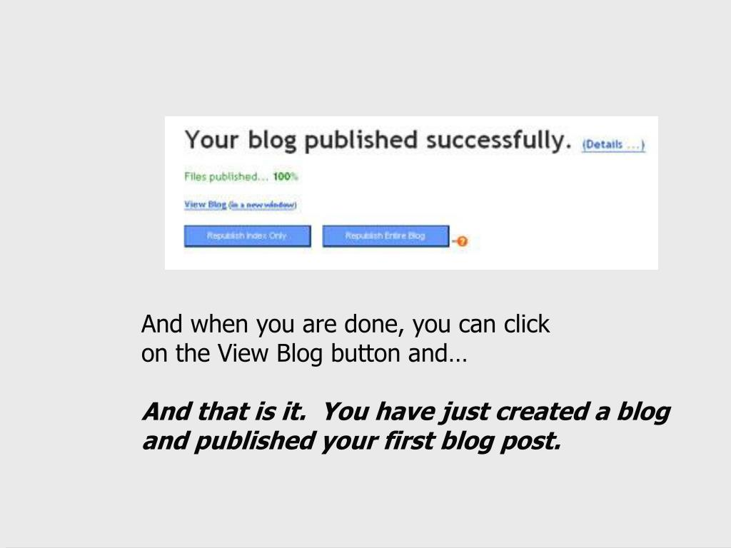And when you are done, you can click