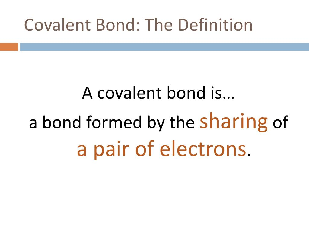 Covalent Bond: The Definition