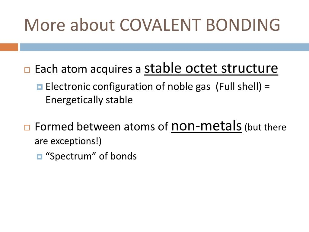 More about COVALENT BONDING