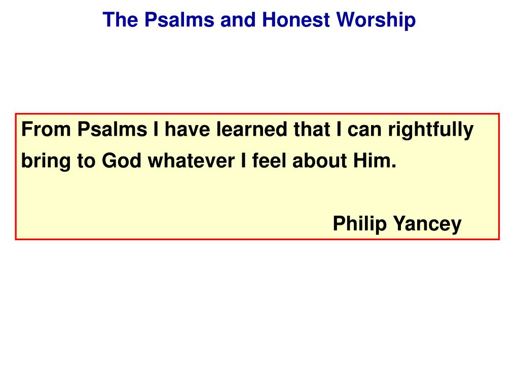 The Psalms and Honest Worship
