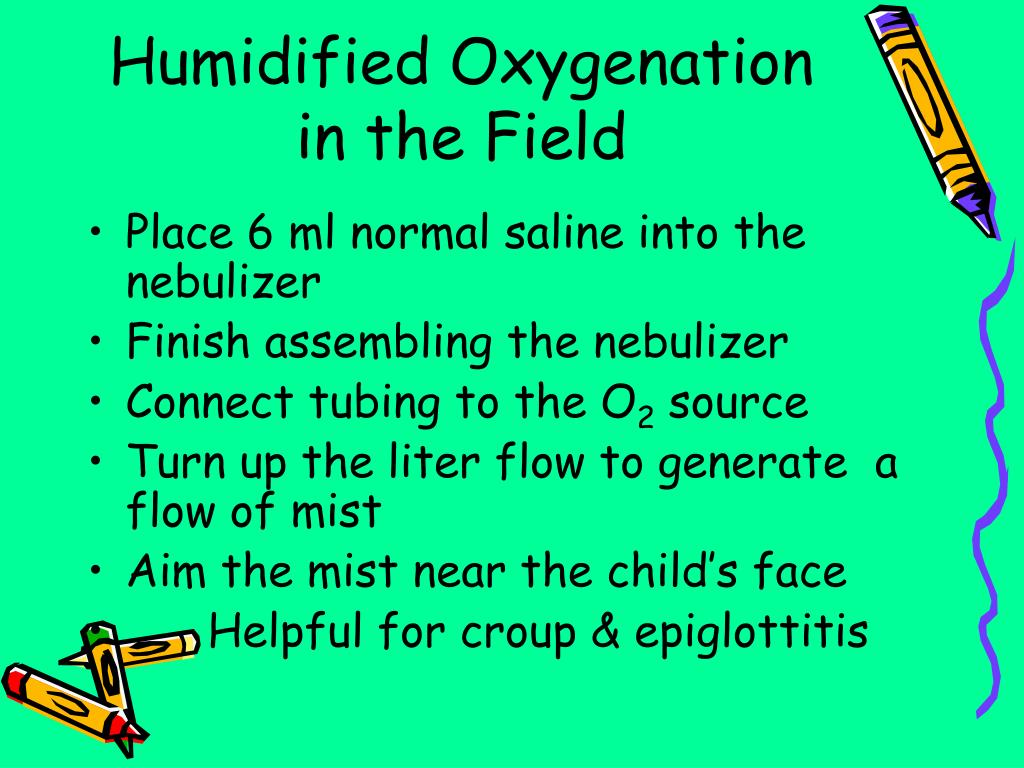 Humidified Oxygenation in the Field