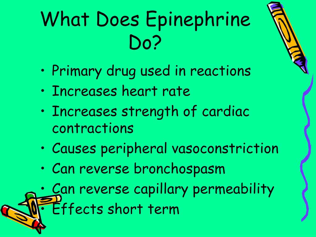 What Does Epinephrine Do?