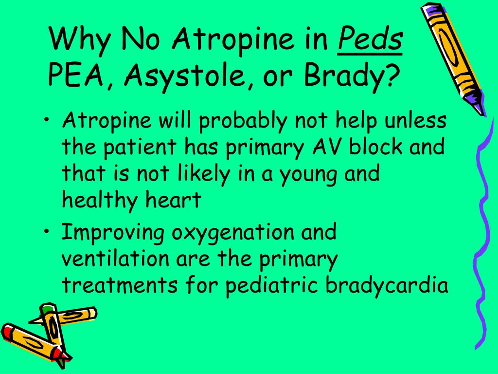 Why No Atropine in