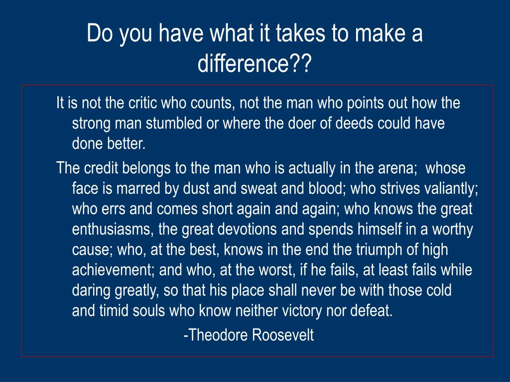 Do you have what it takes to make a difference??