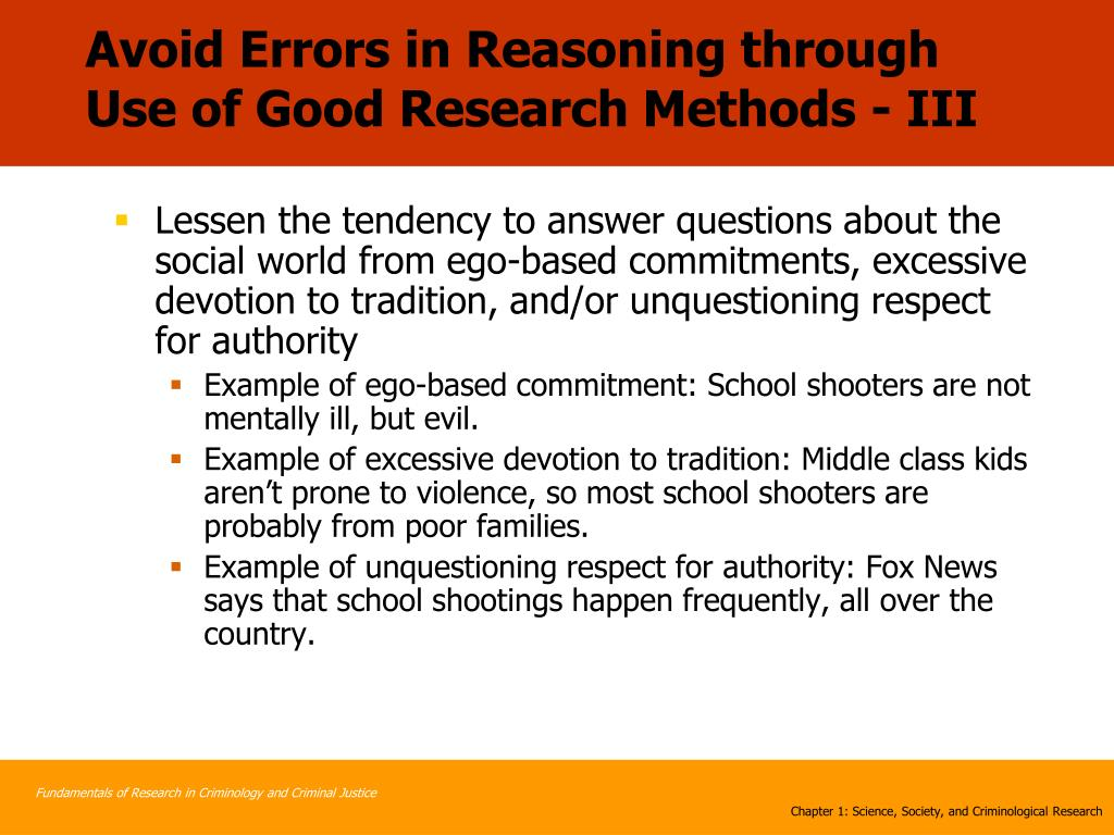 Avoid Errors in Reasoning through Use of Good Research Methods - III