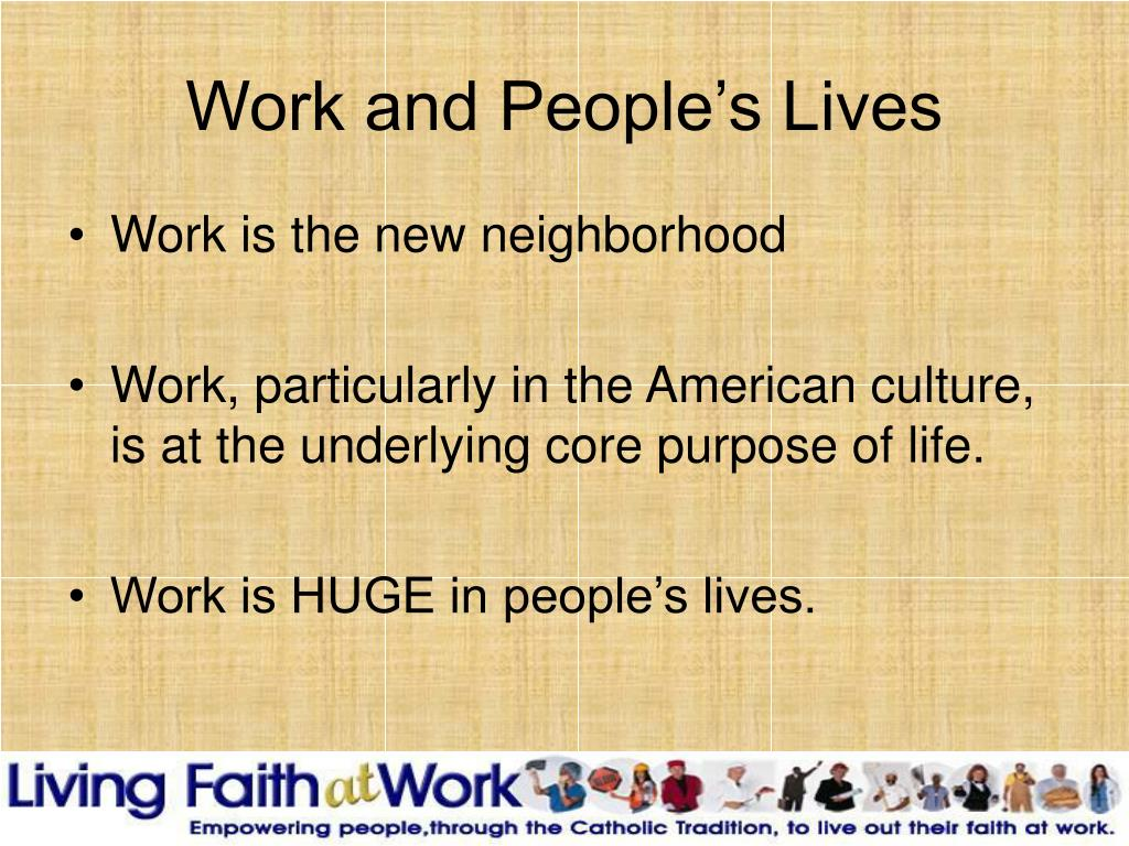 Work and People's Lives