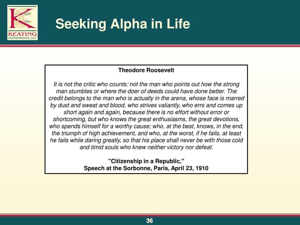 Seeking Alpha in Life