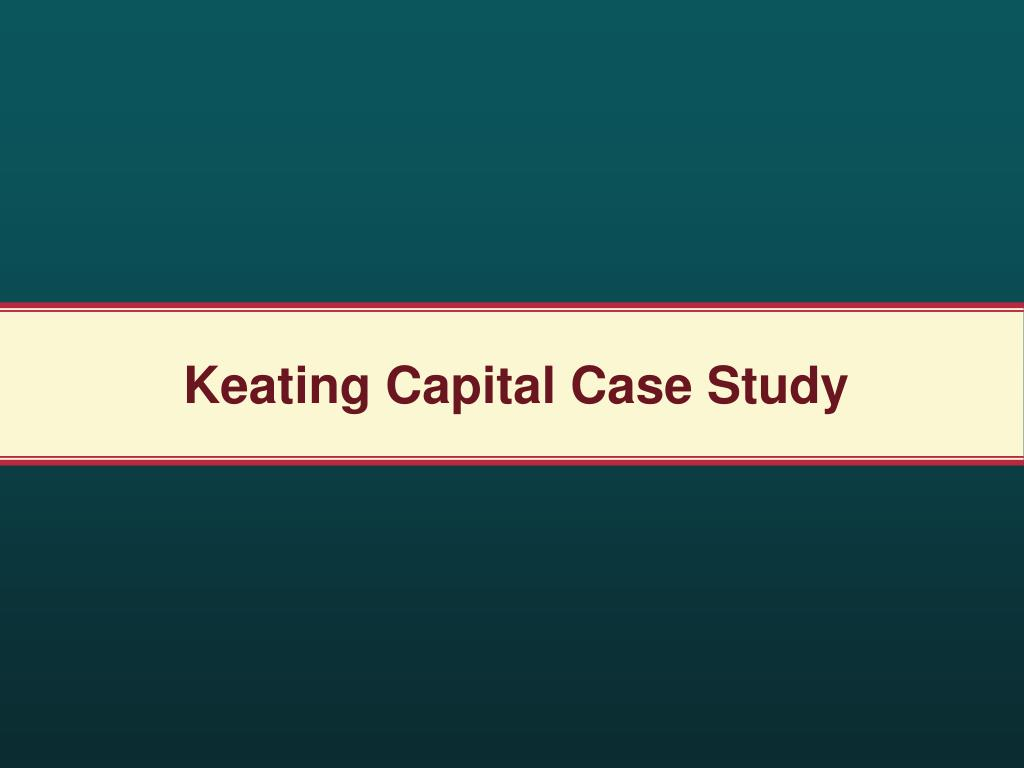 Keating Capital Case Study