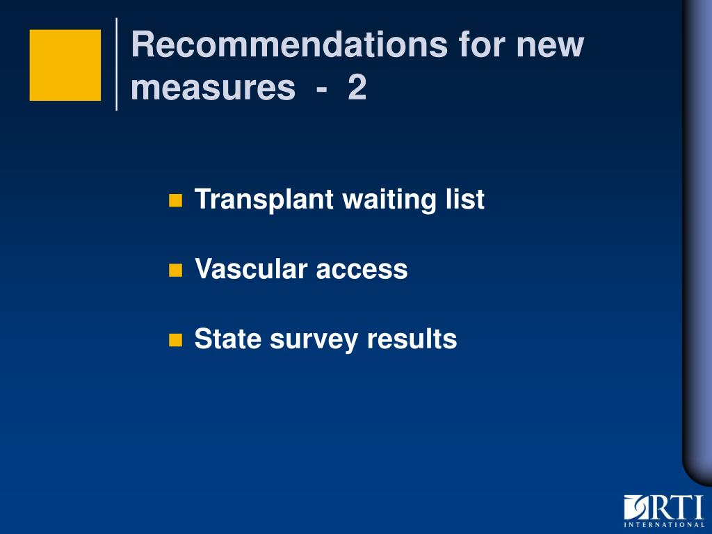 Recommendations for new measures  -  2