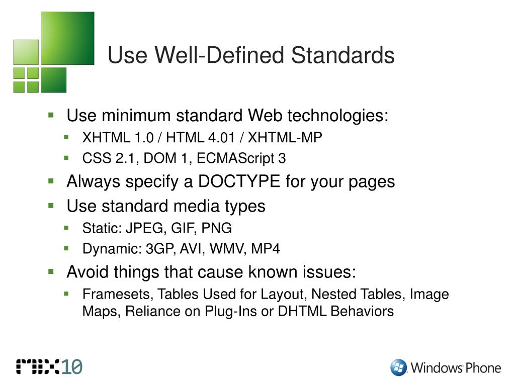 Use Well-Defined Standards
