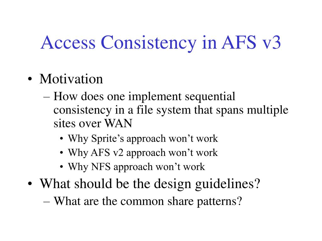 Access Consistency in AFS v3