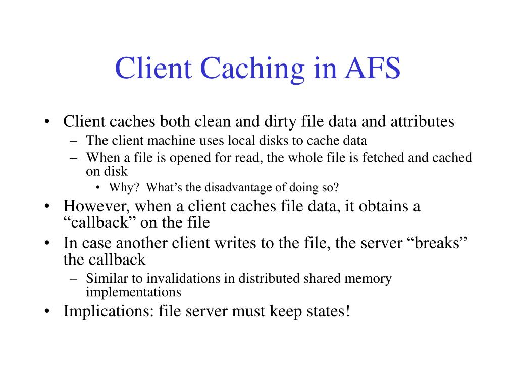 Client Caching in AFS