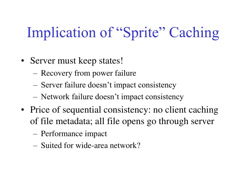 "Implication of ""Sprite"" Caching"