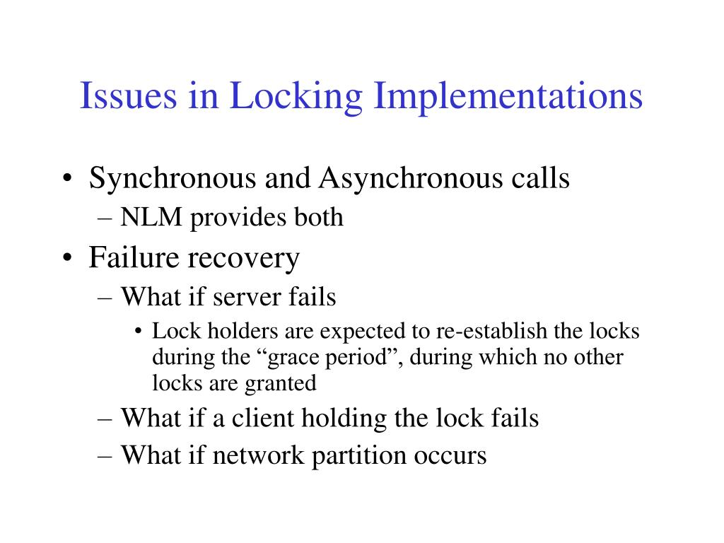 Issues in Locking Implementations