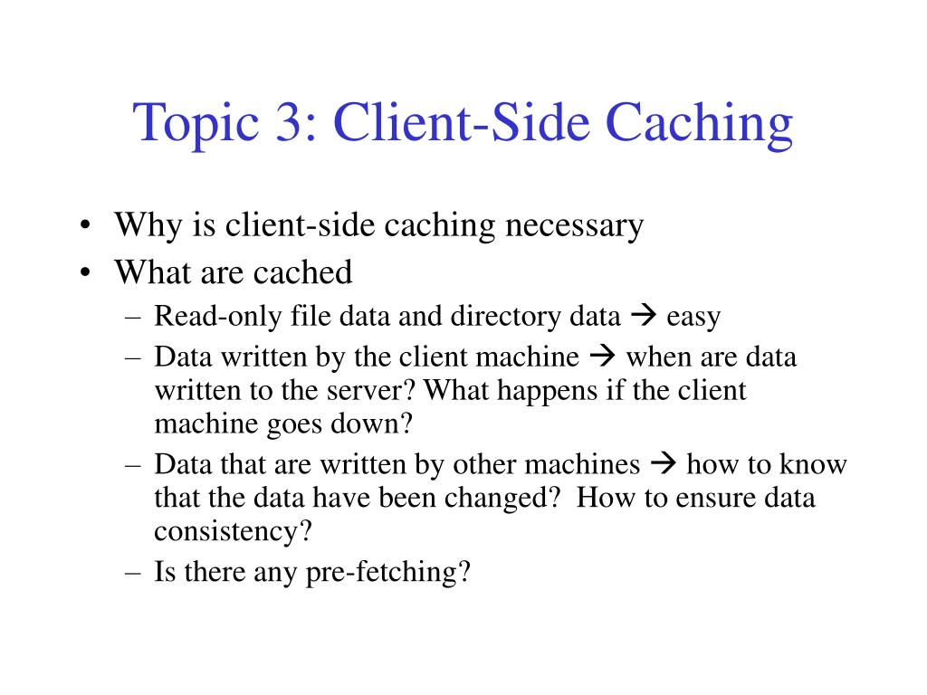 Topic 3: Client-Side Caching